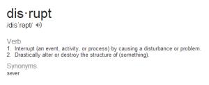 disrupt-definition